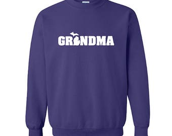 Michigan Grandma Sweatshirt, Michigan Sweatshirt, Grandma Sweatshirt, Michigan Shirt, Grandma Shirt