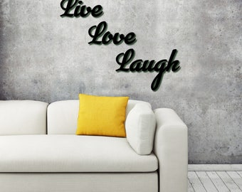 """3D Wall Art """"Live Love Laugh"""" Calligraphy     16 COLOURS to choose from     Stands approx. 20mm off the Wall     Free UK Delivery"""