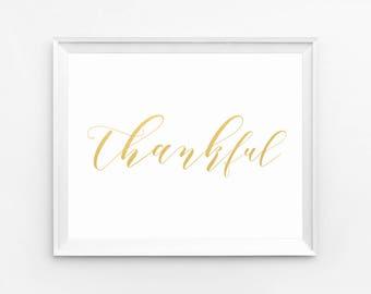 Thankful print, Grateful wall art, Grateful print, Grateful quotes, Grateful printable, Thanksgiving printable Digital Printable
