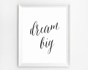 Black Nursery Decor, Dream Big, Nursery Print, Modern Nursery Wall Art, Black and white Nursery, Dream Big Printable, Black and White Print
