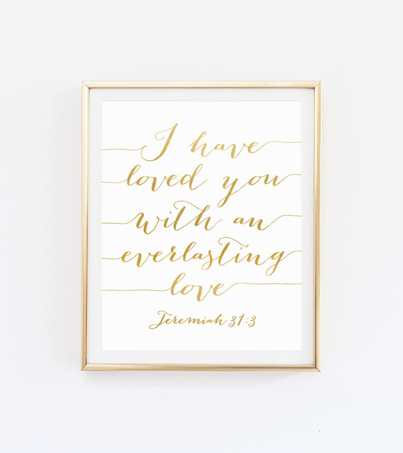 Bible Verse Art Gold, Scripture Print Gold, Gold Foil Print, Scripture Wall  Art Print Decor, Christian Quote, Bible Typography, Jeremiah 31