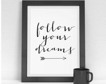 Dreams quote print Follow your Dreams Wall Art Dreams quote Arrow art print  sc 1 st  Etsy & Follow your Dreams Wall Art Art Print Arrow Quotes Poster