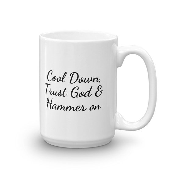 Coffee Mug Cool Down Trust God Religious Gift