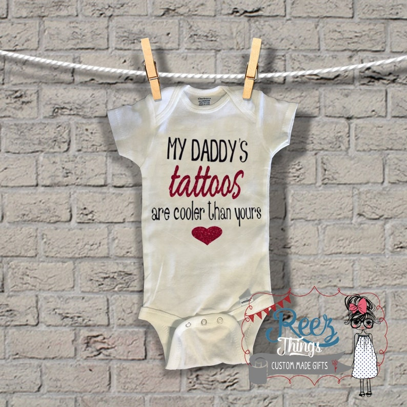 Tattoos My Daddy/'s for Dad Funny Fathers Day Gift fathers day,Valentines Gift First Fathers Day are Cooler than yours Baby shower