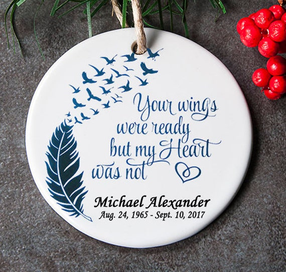Memorial Ornament For Lost Loved One In Loving Memory Ornament Sympathy Gift For Christmas Your Wings Were Ready But My Heart Was Not