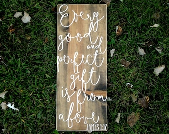 Bible verse wall art, scripture signs, James 1:17, wood Bible verse sign, every good and perfect gift, nursery decor, nursery sign