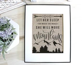 Let her sleep for when she wakes she will move mountains, boho nursery, woodland girl nursery, Woodland girl wall print, nursery art