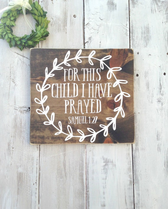 For this child I have prayed For this child I have prayed | Etsy