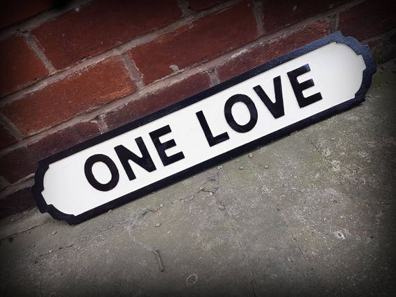 U2 Inspired One Love Faux Cast Iron Street Sign