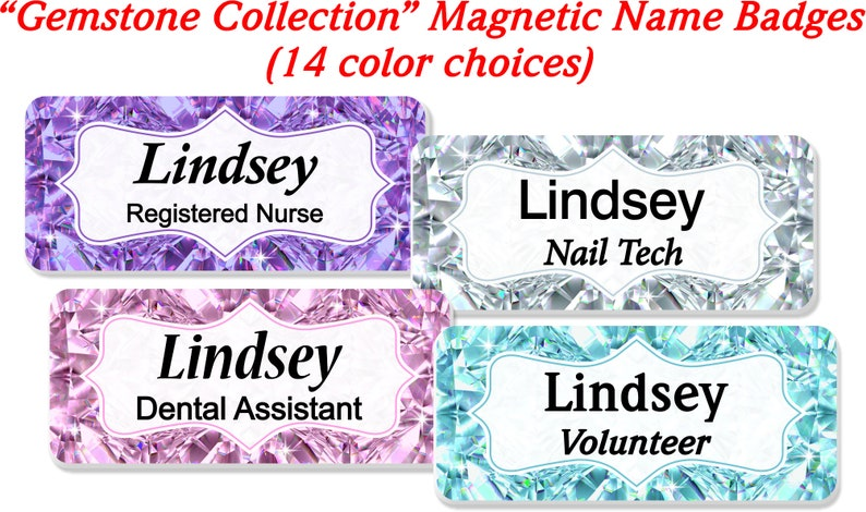 Magnetic Name Badge, Personalized Custom ID Tag, Gemstone Collection Name  Tag - GEMSTONE