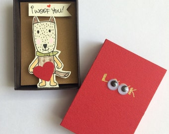 Valentines card Matchbox card /Anniversary card / saying your love in cutest way. I woof you / miniature diorama dog