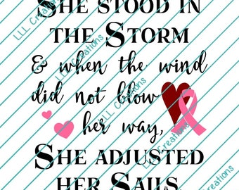 Downloadable Files - Nothing will be shipped - Breast Cancer - She Adjusted Her Sails Cutting File - CU ok - SVG - PNG for crafting, Cricut