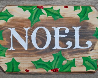 Noel in Holly / Holiday Wood Sign