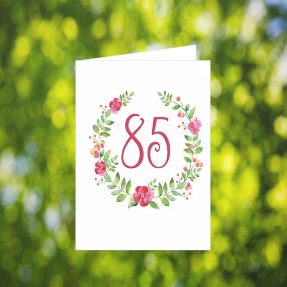 85th Birthday Card Download Flower Wreath