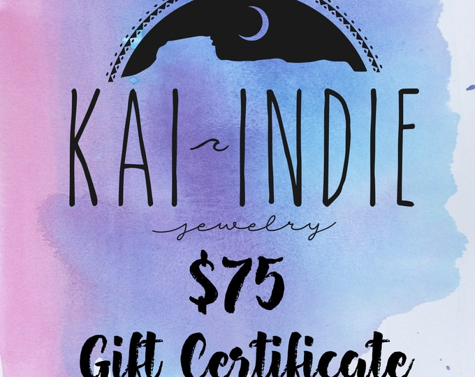 Gift Certificate 75 Dollars, Redeemable Online or In Person