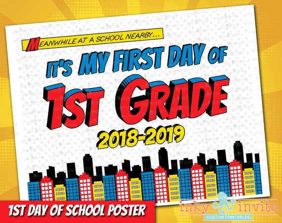 photo about First Day of 1st Grade Printable Sign identified as Superhero 1st Working day of 1st Quality Indicator 2018-19 Fast