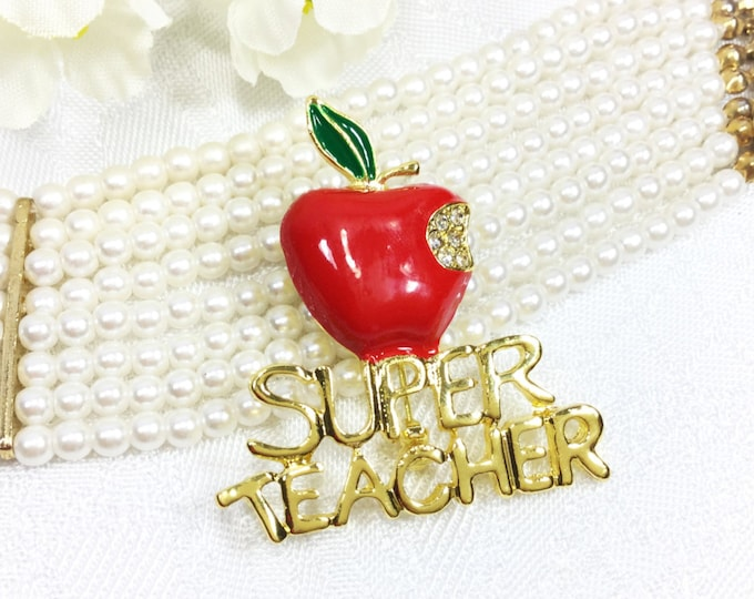 Charming Teacher Brooch, Super Teacher Pin For Teachers Day, End of School Gift # A378
