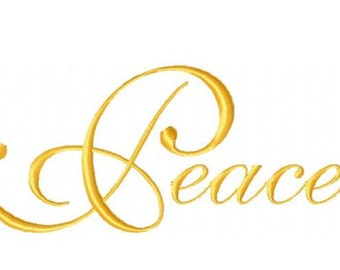 Peace - Spelled out in Stitches - 5x7 Machine Embroidery Design