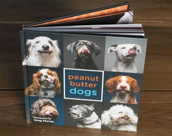 3 Signed & Personalized Copies of Peanut Butter Dogs the photo book