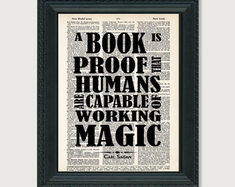 Carl Sagan Quote - A Book Is Proof That Humans Are Capable Of Working Magic  - Book Lover Quote - dictionary page art - dictionary print