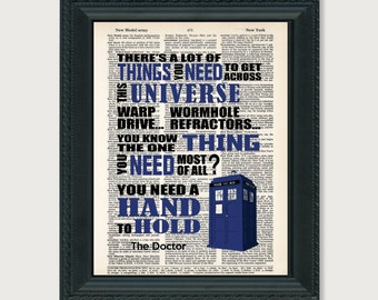 Dr Who There's a lot of things you need to get across the universe.You need a hand to hold.  print art dictionary page dictionary print