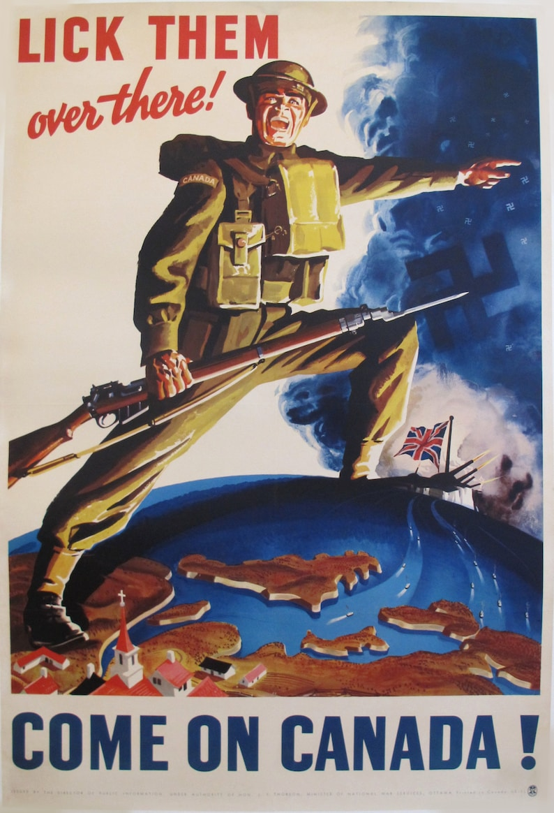 1940's Original Canadian WW2 Propaganda Poster, Lick Them Over There