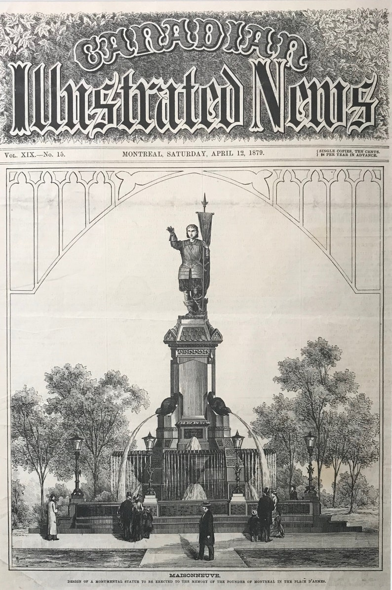 Montreal History- Great Gift for a Historian April 12 1879 Canadian Illustrated News 1879  Maisonneuve Monument Place D/'armes