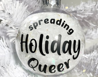 Spreading Holiday Queer Ornament