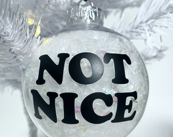 Not Nice Ornament
