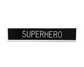 Superhero Pin
