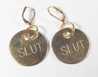 Slut Earrings