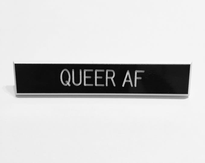 Queer AF Pin