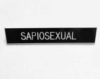 Sapiosexual Pin