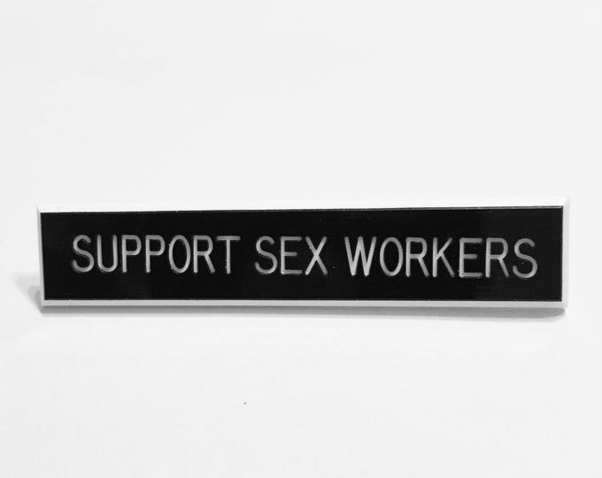 Support Sex Workers Pin