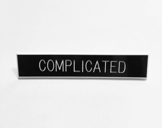 Complicated Pin