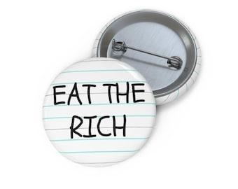 Eat The Rich Button