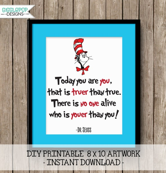 Dr Seuss Quote Printable 8 X 10 Digital Artwork Today You Are You