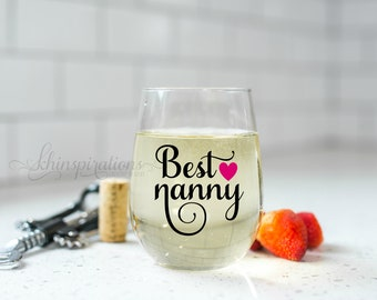 Mothers day gift, Nanny Gift, Gifts for Nanny, Nanny, Best Nanny Ever, Nanny, New Nanny Gift, Nanny Mug, Mother's Day Gift, Nanny Wine Glass