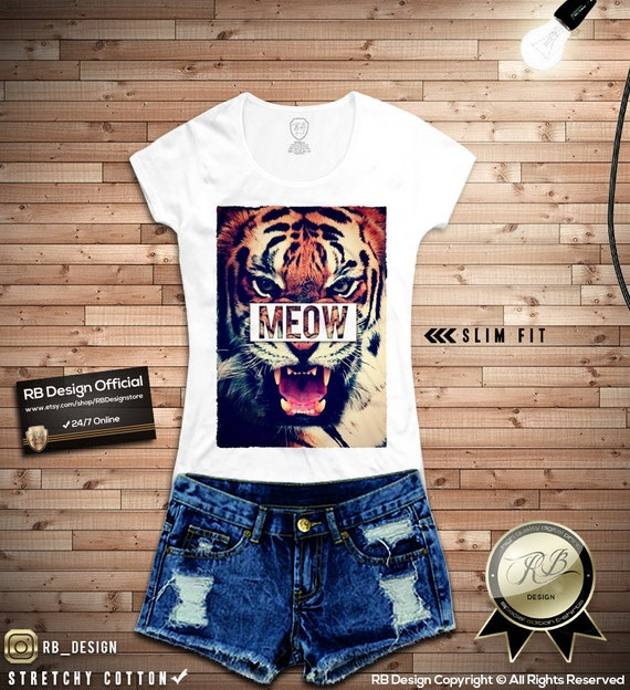 e0d578478 Womens T shirt MEOW Shirt / Trendy Tiger Tshirt Rawr Ladies | Etsy