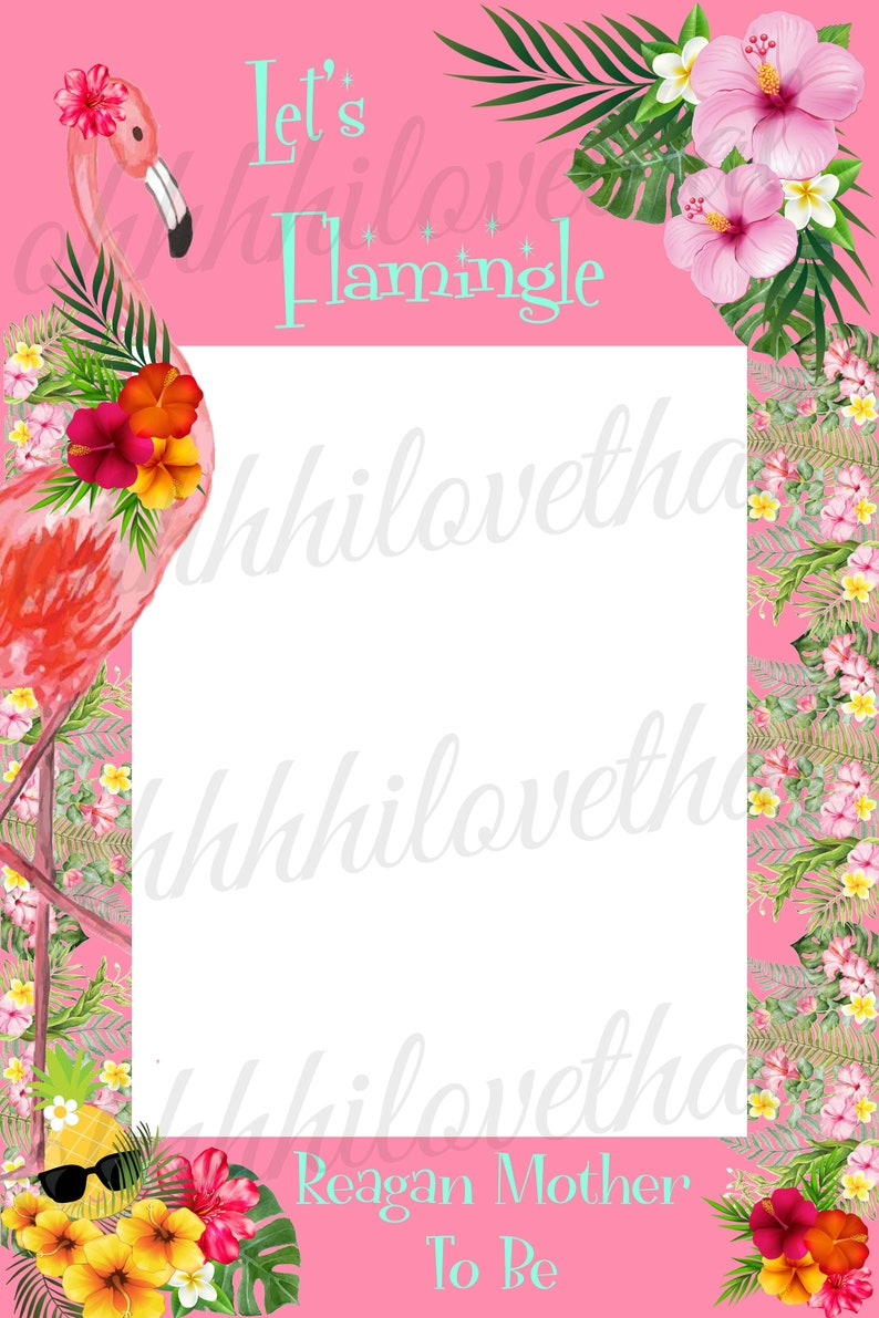 Digital File Only Frame Board Not Included Let/'s Flamingle Flamingo Tropical Bridal Bachelorette Shower Birthday Party Photo Prop Poster
