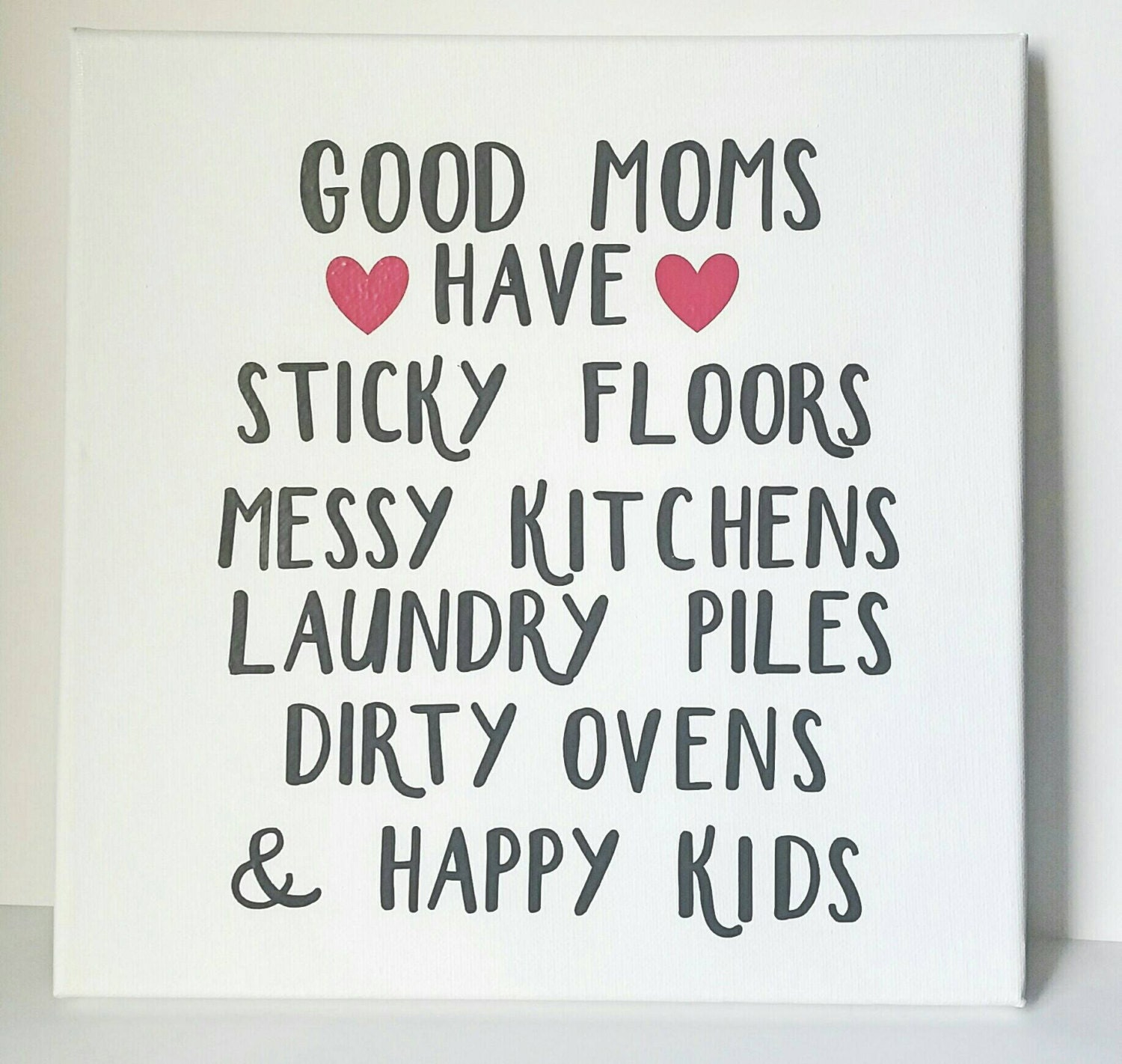 Good moms have mom quotes home quotes kids quotes