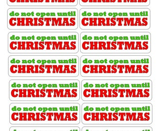 Do not open till Christmas Stickers , Gifts , Holiday , Kids , Adults , Presents , Santa
