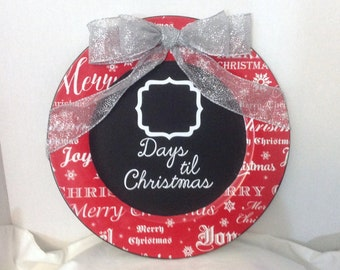 Days Til Christmas Countdown Plate , Chalkboard , Glitter Ribbon , Red , Silver , Family , Fun , Holidays , House , Home , Decor