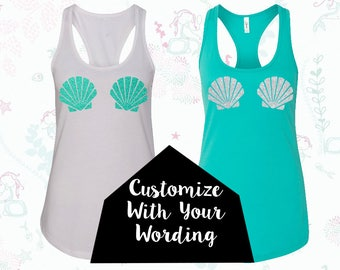Custom Mermaid Tank tops with Seashells - Create your own saying
