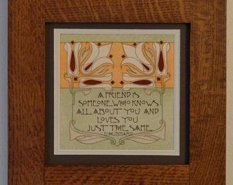 Friend - Mission Style Quartersawn Oak Framed Quotable Motif