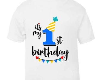 Its My 1st First Birthday T Shirt Childrens Kids Boys Age Size Cake Smash