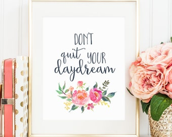 Dont Quit Your Daydream
