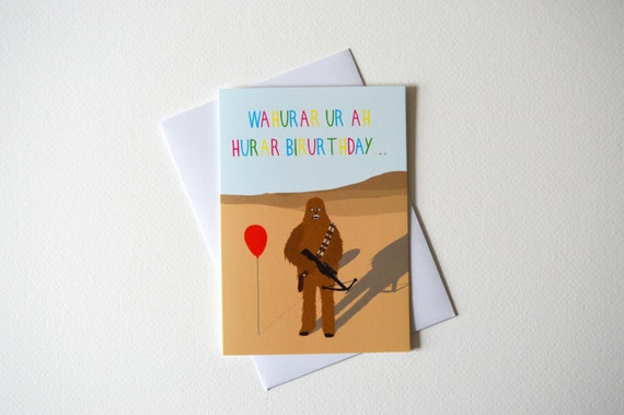 Funny Chewbacca Birthday Card Birthday Card Star Wars Etsy