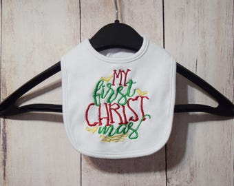 Baby Bib- My First Christmas Bib- First Christmas- Embroidered Bib- Personalized Bib- New Baby Bib- Baby Shower Gift- Drool Bib- Girl Bib