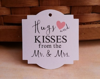 25 Ready to Ship Hugs and Kisses from the Mr. & Mrs. Wedding Favor Tags, Hugs and Kisses Wedding Favor Tags,  Wedding Favor Tags